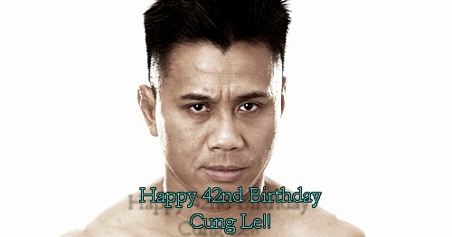 Cung Le 42nd birthday timeline