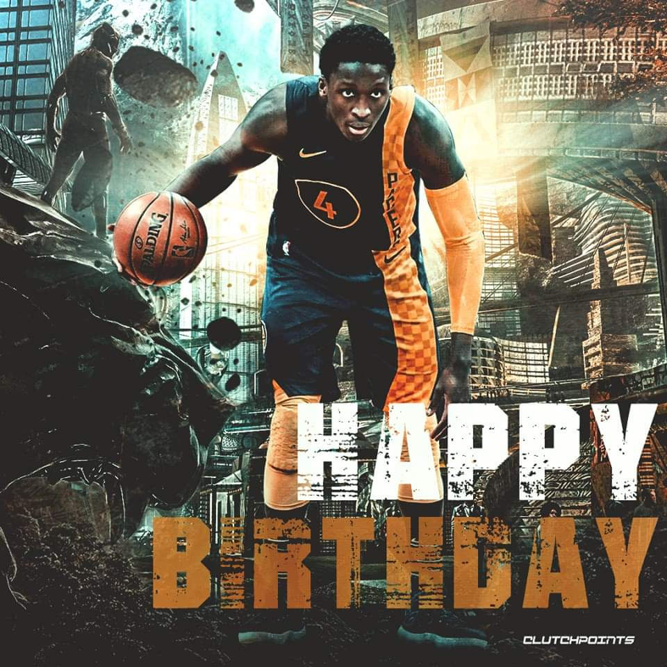 Victor Oladipo 27th birthday timeline