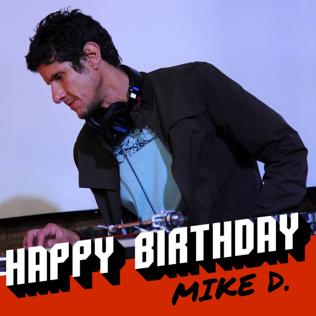 Mike D 52nd birthday timeline