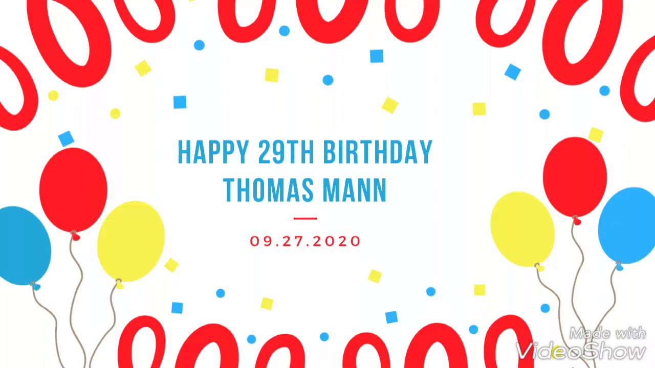 Thomas Mann 29th birthday